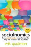 Socialnomics How Social Media Transforms the Way We Live and Do Business 2010 9780470638842 Front Cover