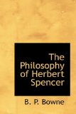 Philosophy of Herbert Spencer 2009 9781110618842 Front Cover