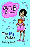 Big Sister Billie B. Brown 2014 9781610671842 Front Cover