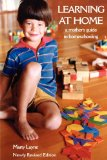 Newly Revised Edition Learning at Home 2007 9780968293843 Front Cover
