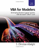 VBA for Modelers Developing Decision Support Systems with Microsoft� Office� Excel 3rd 2009 9781439079843 Front Cover