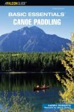 Canoe Paddling - Basic Essentials� 3rd 2006 9780762742844 Front Cover