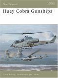 Huey Cobra Gunships 2006 9781841769844 Front Cover