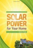 Solar Power for Your Home 1st 2010 9780071667845 Front Cover