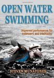 Open Water Swimming Improved Performance for Swimmers and Triathletes 2011 9780736092845 Front Cover