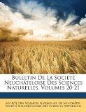 Bulletin de la Société Neuchâteloise des Sciences Naturelles 2010 9781148337845 Front Cover