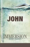 Immersion Bible Studies John 2011 9781426709845 Front Cover
