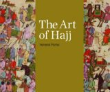 Art of Hajj 1st 2012 9781566568845 Front Cover