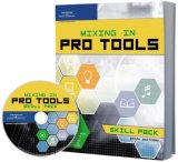 Mixing in Pro Tools 2006 9781598631845 Front Cover