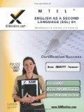 MTEL English As a Second Language (ESL) 54 Teacher Certification Test Prep Study Guide 2011 9781607870845 Front Cover