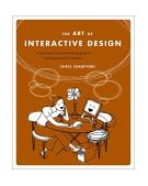 Art of Interactive Design A Euphonious and Illuminating Guide to Building Successful Software 2002 9781886411845 Front Cover