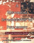 Historical Introduction to Philosophy Texts and Interactive Guides