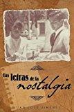 Las Letras de la Nostalgia 2013 9781463358846 Front Cover