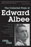 Collected Plays of Edward Albee, Volume 1 1958-1965 1st 2007 9781585678846 Front Cover