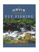 Orvis Ultimate Book of Fly Fishing Secrets from the Orvis Experts 2005 9781592285846 Front Cover