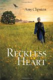 Reckless Heart 2012 9780310719847 Front Cover