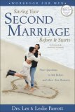 Saving Your Second Marriage Before It Starts Workbook for Men Nine Questions to Ask Before--And After--You Remarry 2006 9780310275848 Front Cover