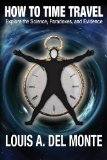 How to Time Travel 1913 9780988171848 Front Cover