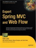 Expert Spring MVC and Web Flow 2007 9781590595848 Front Cover