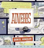 Adverbs CD : A Novel 2006 9780061149849 Front Cover