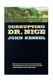 Corrupting Dr. Nice 1st 1998 Revised  9780312865849 Front Cover