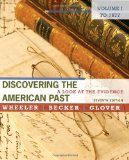 Discovering the American Past A Look at the Evidence to 1877 7th 2011 9780495799849 Front Cover