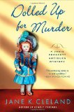 Dolled up for Murder 2012 9781250001849 Front Cover