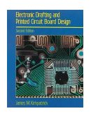 Electronic Drafting and Printed Circuit Board Design 2nd 1989 Revised 9780827332850 Front Cover