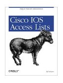 Cisco IOS Access Lists 2001 9781565923850 Front Cover