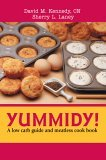 Yummidy! A low carb guide and meatless cook Book 2005 9780595359851 Front Cover
