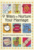 9 Ways to Nurture Your Mariage 2005 9780764805851 Front Cover