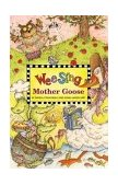 Wee Sing Mother Goose 2006 9780843104851 Front Cover