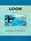 Look the Ocean 2013 9781482609851 Front Cover