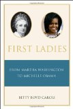 First Ladies From Martha Washington to Michelle Obama 4th 2010 9780195392852 Front Cover