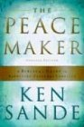 Peacemaker A Biblical Guide to Resolving Personal Conflict 3rd 2004 Reprint  9780801064852 Front Cover