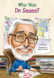 Who Was Dr. Seuss? 2011 9780448455853 Front Cover