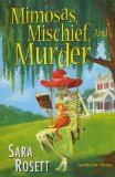 Mimosas, Mischief, and Murder 2011 9780758226853 Front Cover