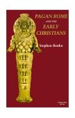 Pagan Rome and the Early Christians 1st 1986 Reprint 9780253203854 Front Cover