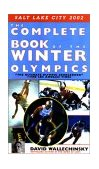 Complete Book of the Winter Olympics 2001 9781585671854 Front Cover