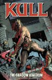 Kull - The Shadow Kingdom 2009 9781595823854 Front Cover