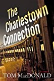 Charlestown Connection 2013 9781933515854 Front Cover