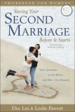 Saving Your Second Marriage Before It Starts Workbook for Women Nine Questions to Ask Before - And after - You Remarry 2006 9780310275855 Front Cover
