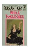 With a Tangled Skein 1986 9780345318855 Front Cover