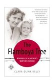 Flamboya Tree Memories of a Mother's Wartime Courage 2003 9780812966855 Front Cover