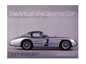 Art of the Sports Car The Greatest Designs of the 20th Century 2002 9780060188856 Front Cover