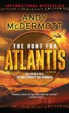 Hunt for Atlantis A Novel 2009 9780553592856 Front Cover