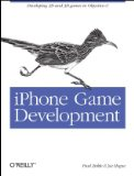 iPhone Game Development Developing 2D and 3D Games in Objective-C 2009 9780596159856 Front Cover