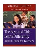 Boys and Girls Learn Differently Action Guide for Teachers 1st 2003 Teachers Edition, Instructors Manual, etc.  9780787964856 Front Cover