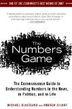 Numbers Game The Commonsense Guide to Understanding Numbers in the News, in Politics, and in Life 2010 9781592404858 Front Cover