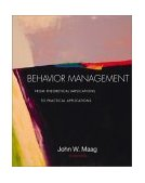 Behavior Management From Theoretical Implications to Practical Applications 2nd 2003 Revised 9780534608859 Front Cover